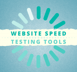 Website Speed Testing Tools
